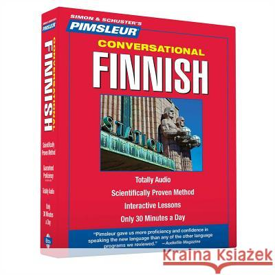 Pimsleur Finnish Conversational Course - Level 1 Lessons 1-16 CD: Learn to Speak and Understand with Pimsleur Language Programs - audiobook Pimsleur 9781442346727
