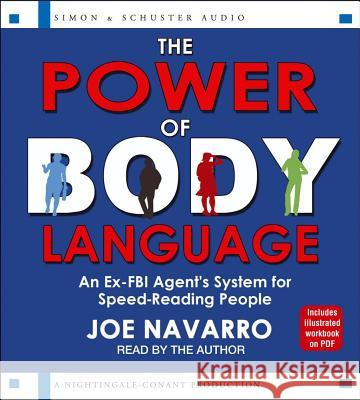 The Power of Body Language: An Ex-FBI Agent's System for Speed-Reading People - audiobook Joe Navarro 9781442360914