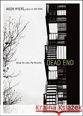 Dead End Jason Myers 9781442414303