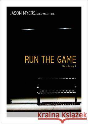 Run the Game Jason Myers 9781442414327