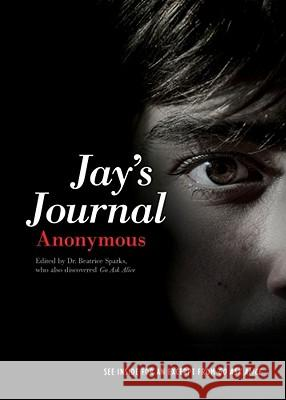 Jay's Journal Anonymous                                Beatrice Sparks 9781442419933