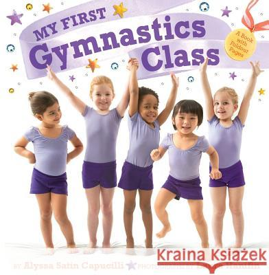 My First Gymnastics Class: A Book with Foldout Pages Alyssa Satin Capucilli Laura Hanifin 9781442427495