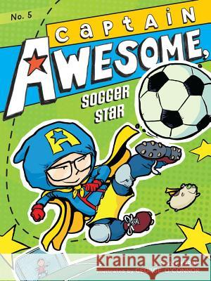 Captain Awesome, Soccer Star Stan Kirby George O'Connor 9781442443310