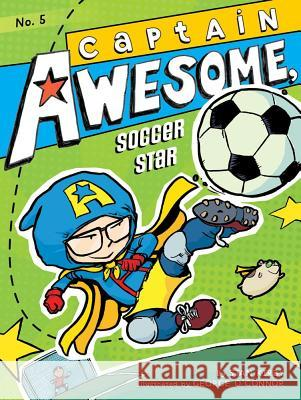 Captain Awesome, Soccer Star Stan Kirby George O'Connor 9781442443327