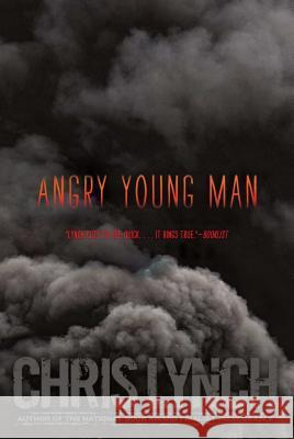Angry Young Man Chris Lynch 9781442454194