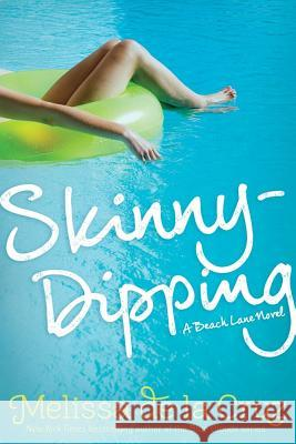 Skinny-Dipping Melissa d 9781442474109 Simon & Schuster Books for Young Readers