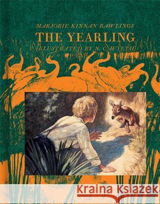 The Yearling Marjorie Kinnan Rawlings N. C. Wyeth 9781442482098