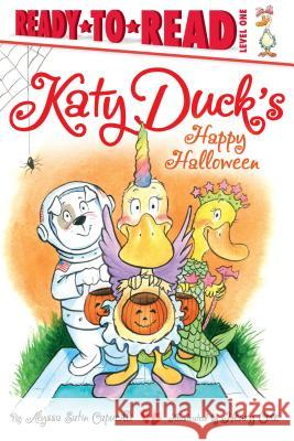 Katy Duck's Happy Halloween Alyssa Satin Capucilli Henry Cole 9781442498068