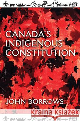 Canada's Indigenous Constitution John Borrows 9781442610385