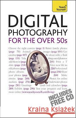 Digital Photography For The Over 50s: Teach Yourself Peter Cope 9781444100853