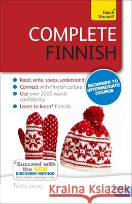 Complete Finnish: Beginner to Intermediate Course [With Book(s)] Terttu Leney 9781444195224