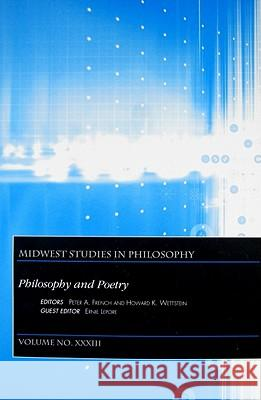 Philosophy and Poetry, Volume XXXIII Peter A. French   9781444334463