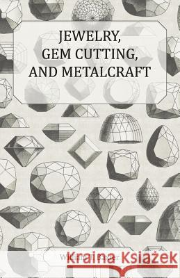 Jewelry, Gem Cutting, and Metalcraft William T. Baxter 9781444602937