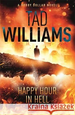 Happy Hour in Hell Tad Williams 9781444738629