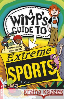 Extreme Sports Tracey Turner 9781445114606
