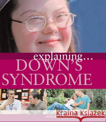 Down's Syndrome Angela Royston 9781445117690 0
