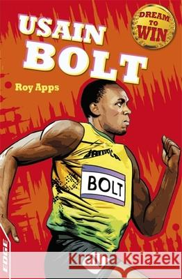 Edge - Dream to Win: Usain Bolt Roy Apps 9781445141428