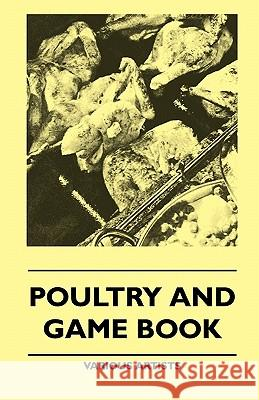 Poultry and Game Book Various 9781445509686