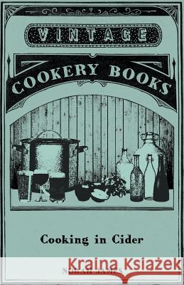 Cooking in Cider Norah James 9781445510545