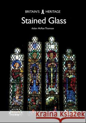 Stained Glass Aidan McRa 9781445683249