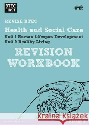 BTEC First in Health and Social Care Revision Workbook  9781446909829