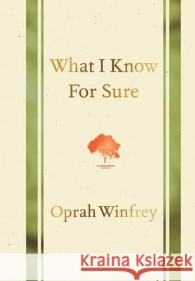 What I Know for Sure Oprah Winfrey 9781447277668
