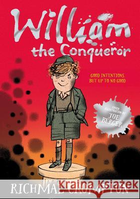 William the Conqueror Richmal Crompton Thomas Henry Charlie Higson 9781447285540 Pan MacMillan