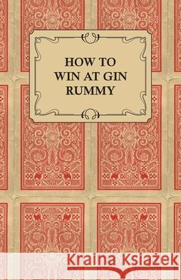 How to Win at Gin Rummy Anon 9781447415763