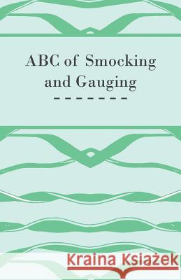 ABC of Smocking and Gauging  9781447472063