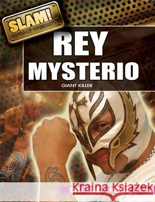 Rey Mysterio: Giant Killer Bridget Heos 9781448855384 Rosen Central