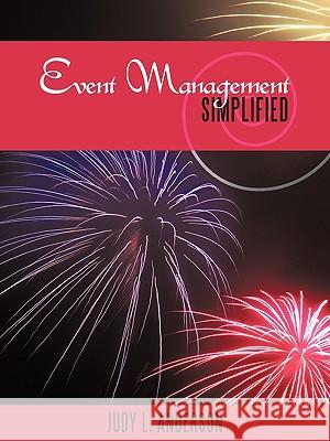 Event Management Simplified Judy L. Anderson 9781449075514