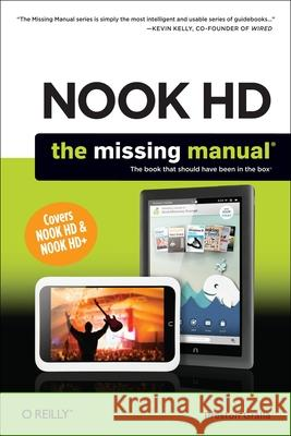 Nook Hd: The Missing Manual Preston Gralla 9781449359539 0