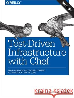 Test-Driven Infrastructure with Chef Stephen Nelson-Smith 9781449372200