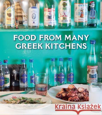Food from Many Greek Kitchens Tessa Kiros 9781449406523
