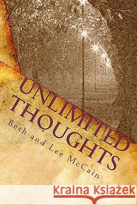 Unlimited Thoughts Beth And Lee McCain Patty Orr Deborah Ailman 9781449586072
