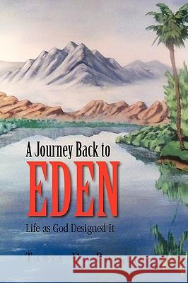A Journey Back to Eden  9781450060394