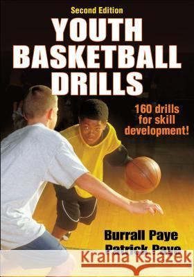 Youth Basketball Drills Burrall Paye Patrick Paye 9781450432191