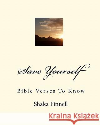 Save Yourself: Bible Verses to Know Shaka Finnell 9781450538541