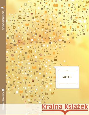 Acts Learner Guide; Books of Faith Series Ray Pickett 9781451402742