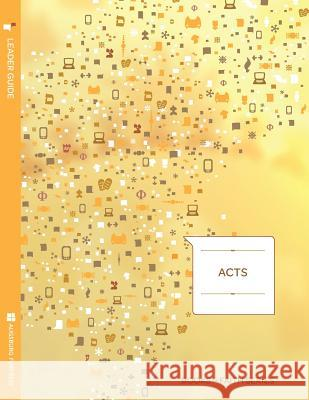 Acts Leader Guide; Books of Faith Series Ray Pickett 9781451402759