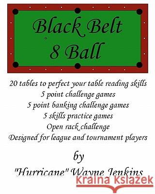 Black Belt 8-Ball Hurricane Wayne Jenkins 9781451549027