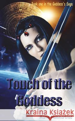Touch of the Goddess Maria Hammarblad 9781451589900