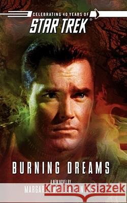 Star Trek: The Original Series: Burning Dreams Margaret Wander Bonanno 9781451613445
