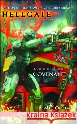 Hellgate: London: Covenant Mel Odom 9781451691528 Gallery Books