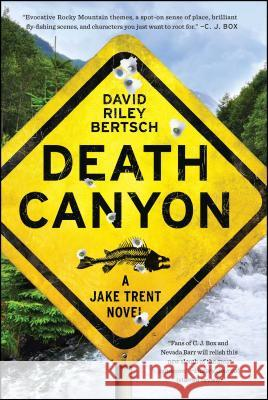 Death Canyon David Riley Bertsch 9781451698015