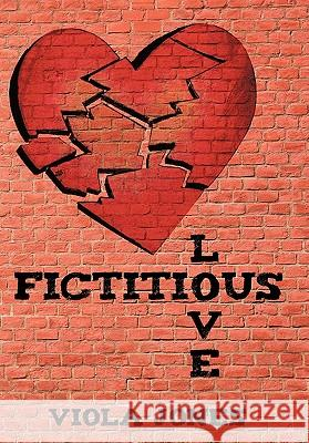 Fictitious Love Viola Jones 9781452020594