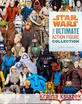 Star Wars: The Ultimate Action Figure Collection Stephen Sansweet 9781452111308