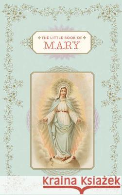 The Little Book of Mary Chronicle Books 9781452131078