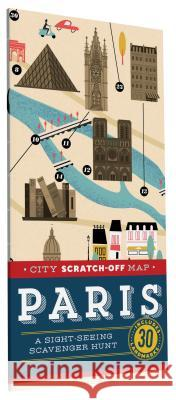 City Scratch-Off Map: Paris: A Sight-Seeing Scavenger Hunt Christina Henr 9781452139852 Chronicle Books (CA)