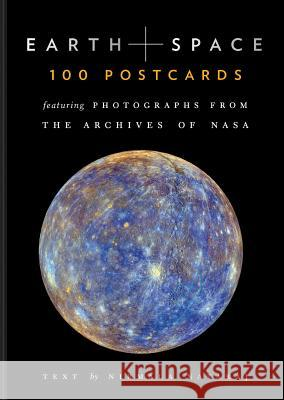 Earth and Space : 100 Postcards Featuring Photographs from the Archives of NASA Nirmala Nataraj Nasa 9781452159386